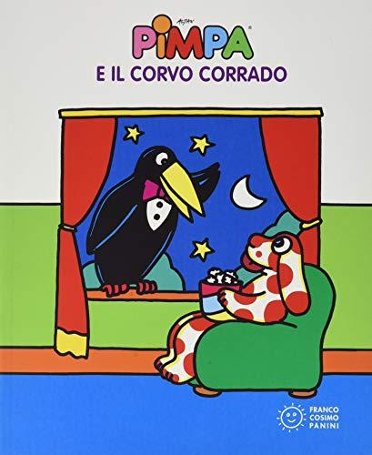 Pimpa e il corvo Corrado. Ediz. a colori
