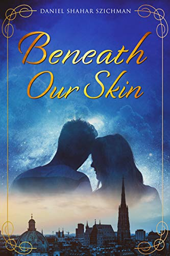 Beneath Our Skin: A Romantic Suspense Novel