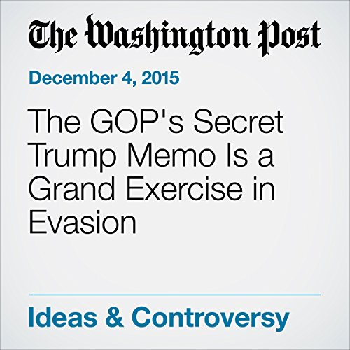 The GOP's Secret Trump Memo Is a Grand Exercise in Evasion audiobook cover art