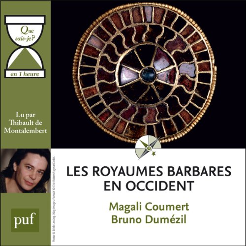 Les royaumes barbares en Occident en 1 heure  audiobook cover art