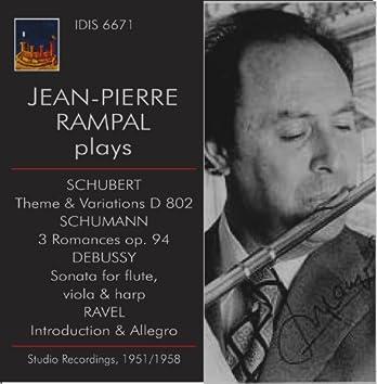 Jean-Pierre Rampal Plays Schubert, Schumann & Debussy (Studio Recordings 1951, 1955 & 1958)