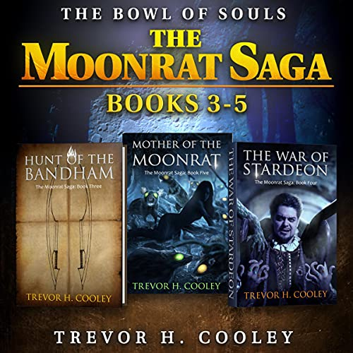 The Moonrat Saga, Part Two Audiobook By Trevor H. Cooley cover art