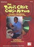 Mel Bay The Tomás Cruz Conga Method, Vol. I:...