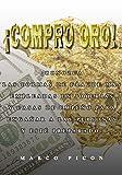 ¡Compro Oro!: ¡Conozca las formas de fraude más empleadas en joyerías y casas de empeño para engañar a las personas y esté preparado!