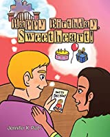 Happy Birthday, Sweetheart!