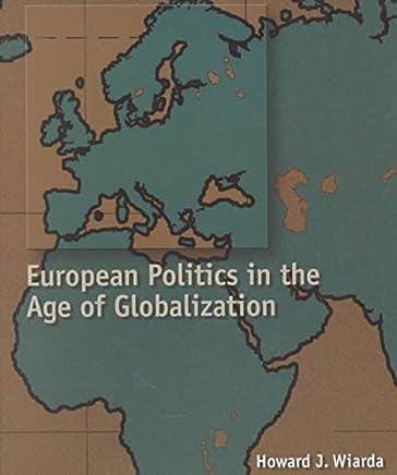 [( European Politics in the Age of Globalization )] [by: Howard J. Wiarda] [Mar-2001]