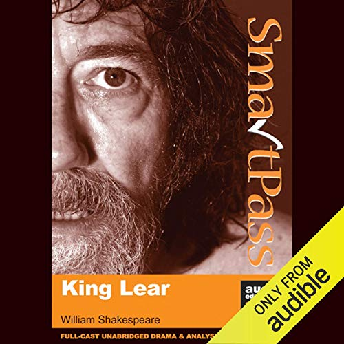 SmartPass Audio Education Study Guide to King Lear (Unabridged, Dramatised) Titelbild
