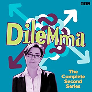 Dilemma: Series 2                   By:                                                                                                                                 Danielle Ward                               Narrated by:                                                                                                                                 Sue Perkins,                                                                                        Miles Jupp,                                                                                        Jason Cook                      Length: 2 hrs and 47 mins     17 ratings     Overall 4.6