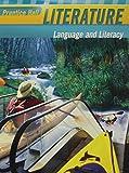 Prentice Hall Literature: Language and Literacy (Grade Nine)