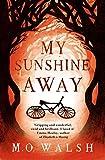 My Sunshine Away (English Edition)