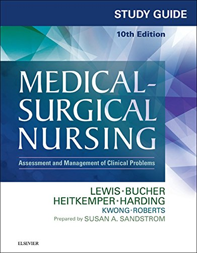 Study Guide for Medical-Surgical Nursing - E-Book: Assessment and Management of Clinical Problems