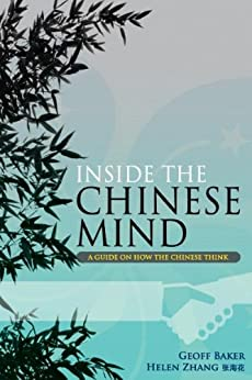 Inside the Chinese Mind by [Zhang Helen, Baker Geoff]