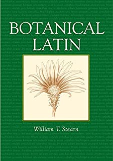 Botanical Latin 4th edition by Stearn, William T. (2004) Paperback