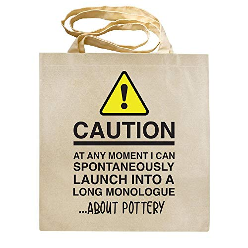 CAUTION - At Any Moment I Can Monologue About - POTTERY - Hobbies - TOTE BAG - Shaw T-Shirts - Reusable - Shopper - Canvas - Shoulder Bag