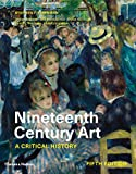Nineteenth Century Art: A Critical History (Fifth Edition)