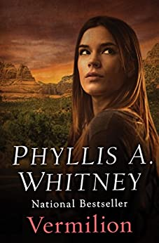 Vermilion by [Phyllis A. Whitney]