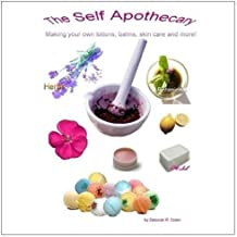 The Self Apothecary: Making Your Own Skin Care Products