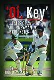 'Oi, Key' Tales of a Journeyman Cricketer