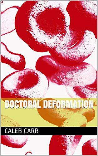 Doctoral Deformation (English Edition)