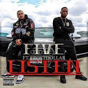 Listen (feat. Frost Dollar)