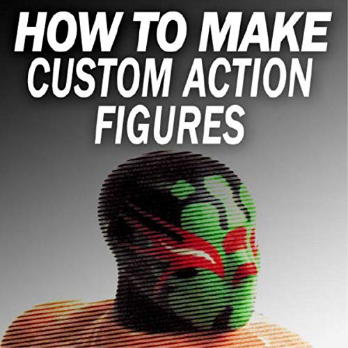 『How to Make Custom Action Figures』のカバーアート