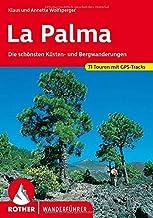 La Palma: Die schönsten Küsten- und Bergwanderungen. 71 Touren mit GPS-Tracks Rother Wanderführer