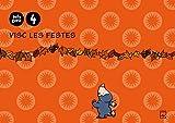 4 Años - Visc Les Festes - Belluguets (cataluña, Baleares)