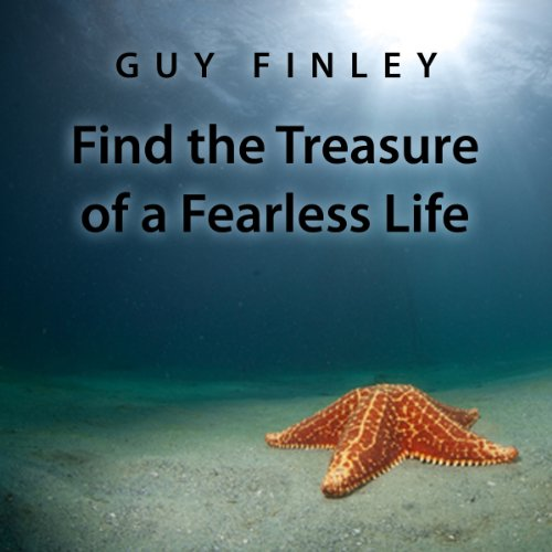Find the Treasure of a Fearless Life  cover art