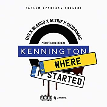 Kennington Where It Started