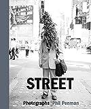 Street: Photographs (GLITTERATI EDIT)