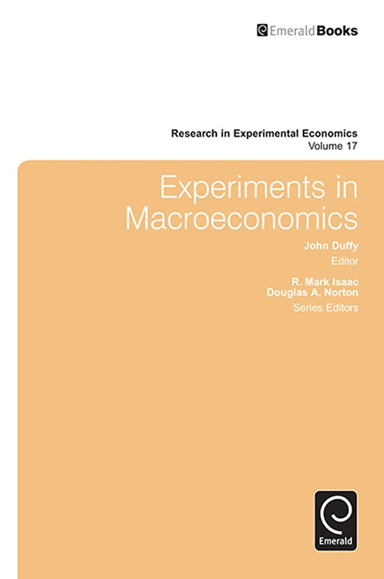 瞬時に賃金法廷Experiments in Macroeconomics (Research in Experimental Economics Book 17) (English Edition)