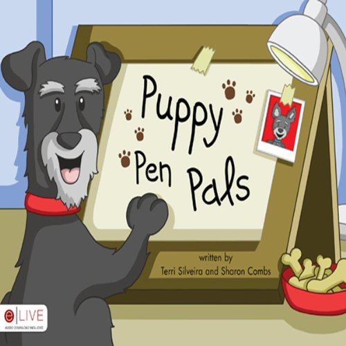 Puppy Pen Pals                   By:                                                                                                                                 Terri Silveira,                                                                                        Sharon Combs                               Narrated by:                                                                                                                                 Stephen Rozzell                      Length: 9 mins     Not rated yet     Overall 0.0