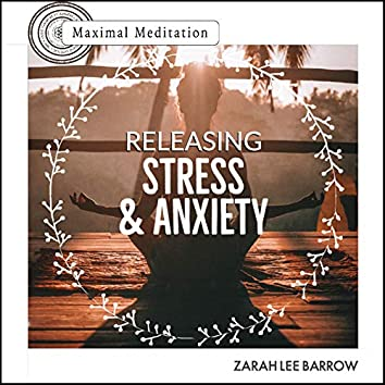Releasing Stress & Anxiety