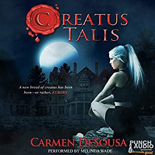 Creatus Talis                   By:                                                                                                                                 Carmen DeSousa                               Narrated by:                                                                                                                                 Melinda Wade,                                                                                        Punch Audio                      Length: 8 hrs     Not rated yet     Overall 0.0