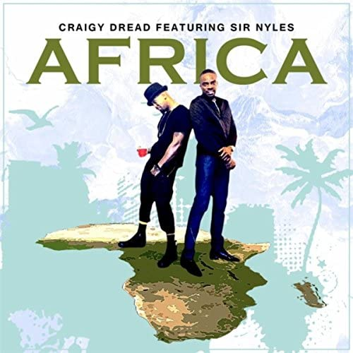 Craigy Dread feat. Sir Nyles & LC Trapper