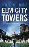 Elm City Towers: Book Five in the FBI Agent Marsha O'Shea Series