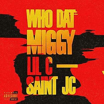 Who Dat (feat. Lil C & Saint JC)
