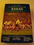 La fabuleuse histoire du rugby - ODIL