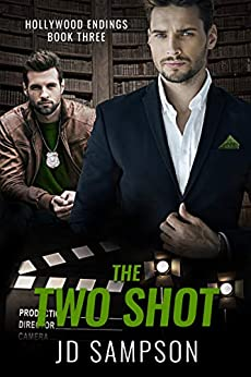The Two Shot: A MM Romantic Mystery (Hollywood Endings Book 3) by [JD  Sampson]