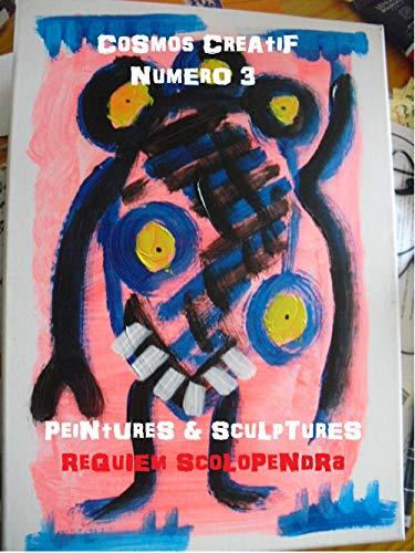 Cosmos Créatif: Peintures & sculptures (French Edition)