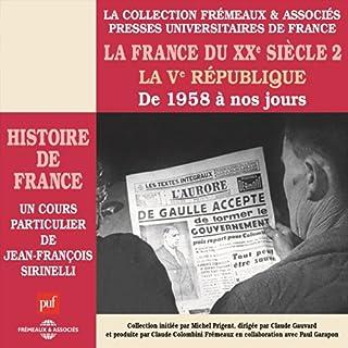 La France du XXe siècle : La Ve République, de 1958 à nos jours (Histoire de France 8) Titelbild