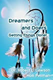 Dreamers and Doers: Getting Things Done