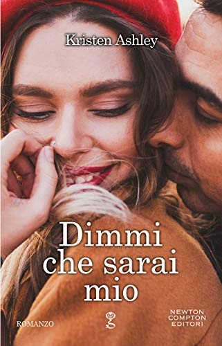 Dimmi che sarai mio (Rock Chick Series Vol. 8)