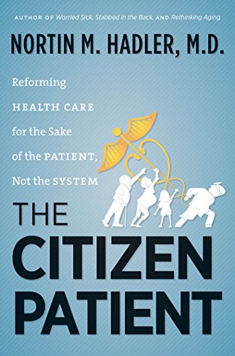 Image of The Citizen Patient: Reforming Health Care for the Sake of the Patient, Not the System (H. Eugene and Lillian Youngs Lehman)