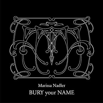 Bury Your Name