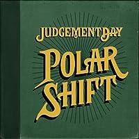Polar Shift by Judgement Day