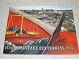 Homestake Centennial 1876-1976