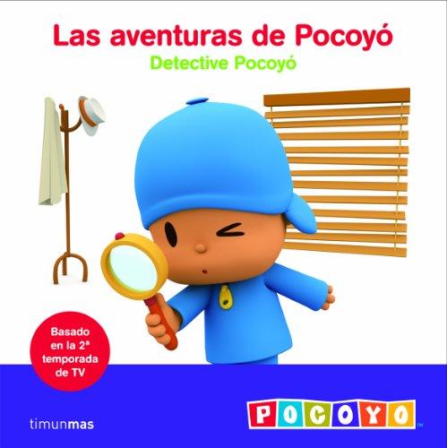 Detective Pocoyó: Las aventuras de Pocoyó (Las aventuras de Pocoyo nº 1)