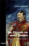 Les nouvelles enquêtes du Juge Ti - Un Chinois ne ment jamais