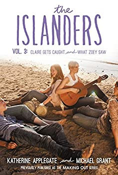 The Islanders, Vol. 3: Claire Gets Caught / What Zoey Saw 0062340808 Book Cover